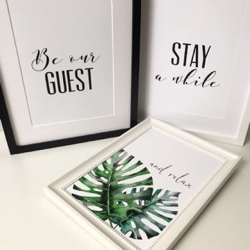 Be our guest, Stay a while, And relax bundle (3 A4 prints)